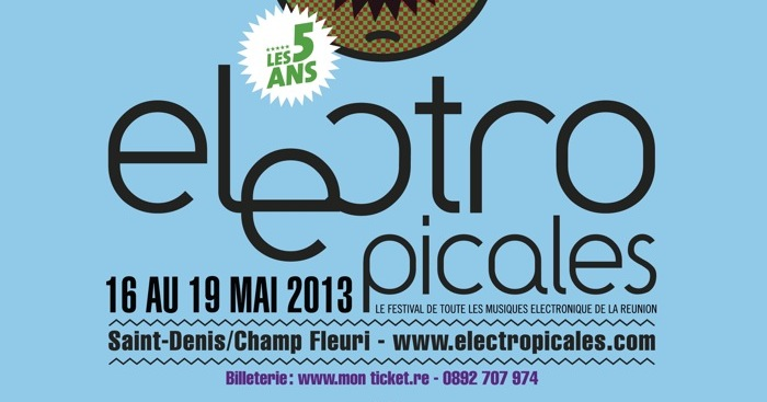 Les Electropicales 2013